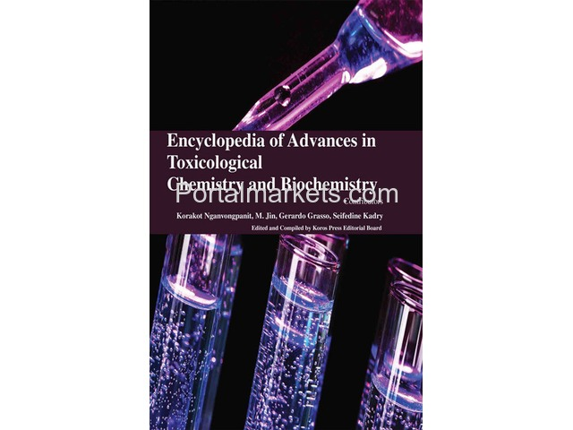 Encyclopaedia of Advances in Toxicological Chemistry and Biochemistry (4 Volumes) - 1/1