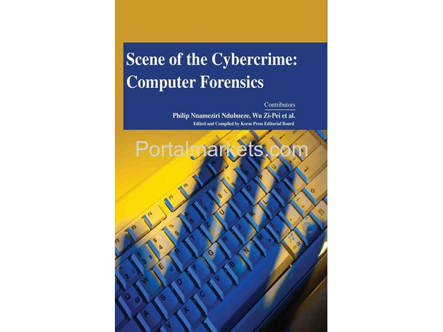 Scene of the Cybercrime: Computer Forensics - 1/1