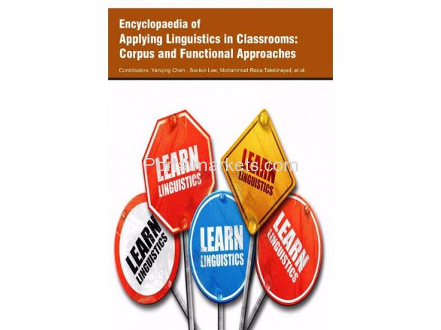 Encyclopaedia of Applying Linguistics in Classrooms: Corpus and Functional Approaches (3 Volumes) - 1/1
