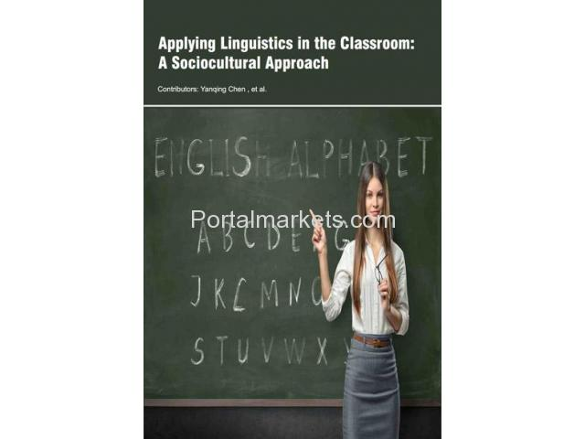 Applying Linguistics in the Classroom: A Sociocultural Approach - 1/1