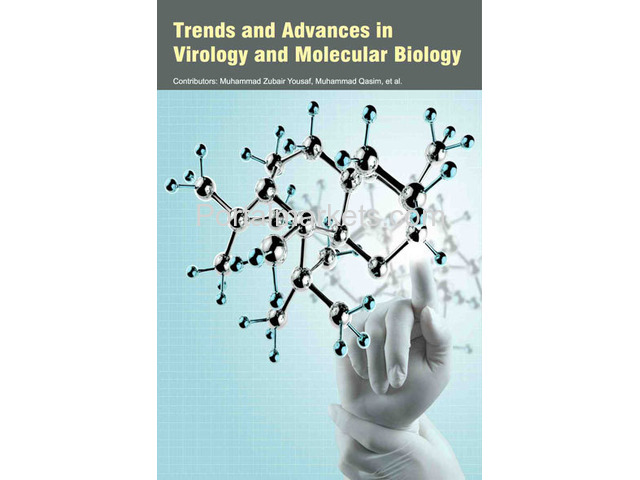 Trends and Advances in Virology and Molecular Biology - 1/1