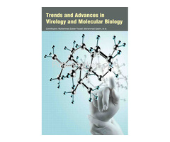 Trends and Advances in Virology and Molecular Biology