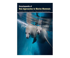 Encyclopaedia of New Approaches to Marine Mammals (3 Volumes)