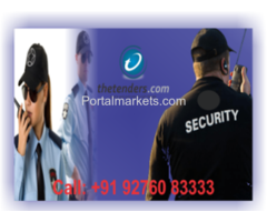 Tenders for providing security guards, skilled, unskilled and skilled, providing gun men, providing