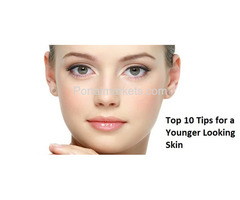 Top 10 Tips for a Younger Looking Skin